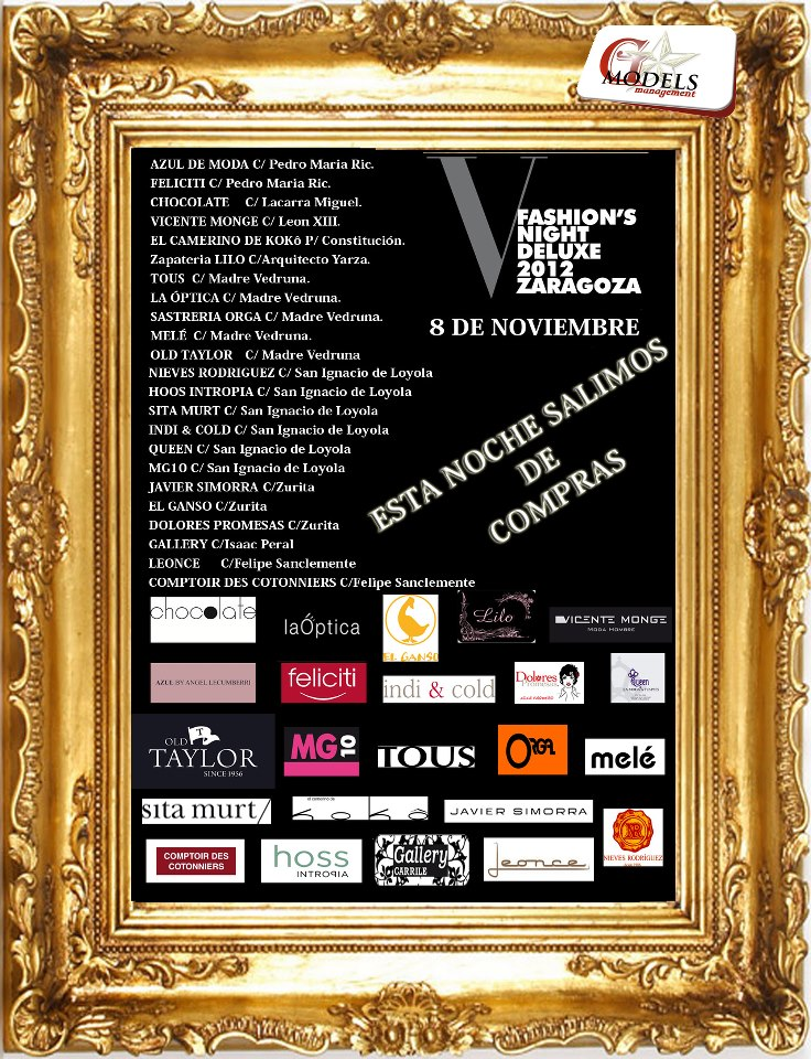 Fashion's Night Deluxe Zaragoza
