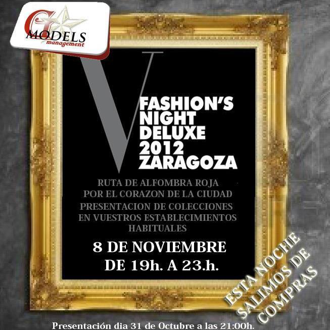 Fashion's Night Deluxe Zaragoza